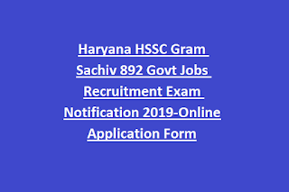 Haryana HSSC Gram Sachiv 892 Govt Jobs Recruitment Exam Notification 2019-Online Application Form