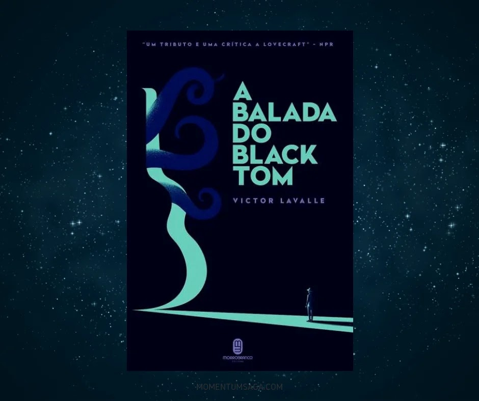 Resenha: A Balada Do Black Tom, de Victor Lavalle