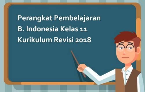 Perangkat Pembelajaran B. Indonesia Kelas 11 Kurikulum Revisi 2018