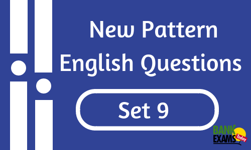 New Pattern English Questions - Set 9
