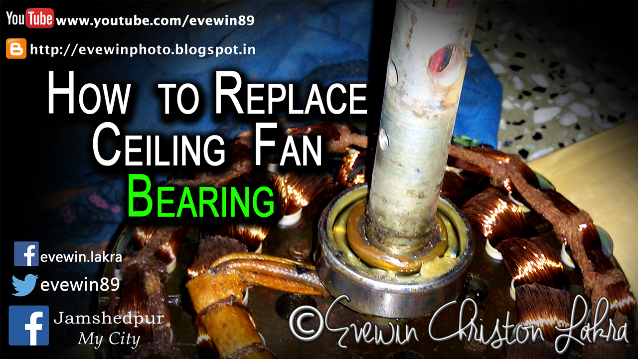 Evewin Photo  How To Replace Ceiling Fan Bearing In Under