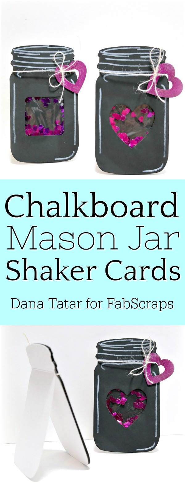 Chalkboard Mason Jar Shaker Cards Tutorial by Dana Tatar for FabScraps