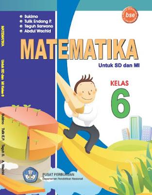 Buku Matematika Kelas 6 SD/MI Karya Sukirno, Tulik Endang P, Teguh sarwono, dan Abdul Wachid