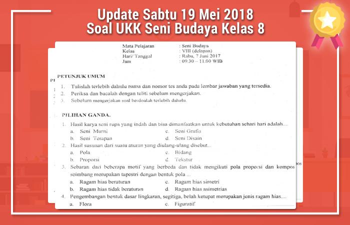 Update Sabtu 19 Mei 2018 Soal UKK Seni Budaya Kelas 8