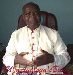 "Plateau Killings :""Are you for Nigerians or not,"" - Cardinal Okogie asks Buhari"