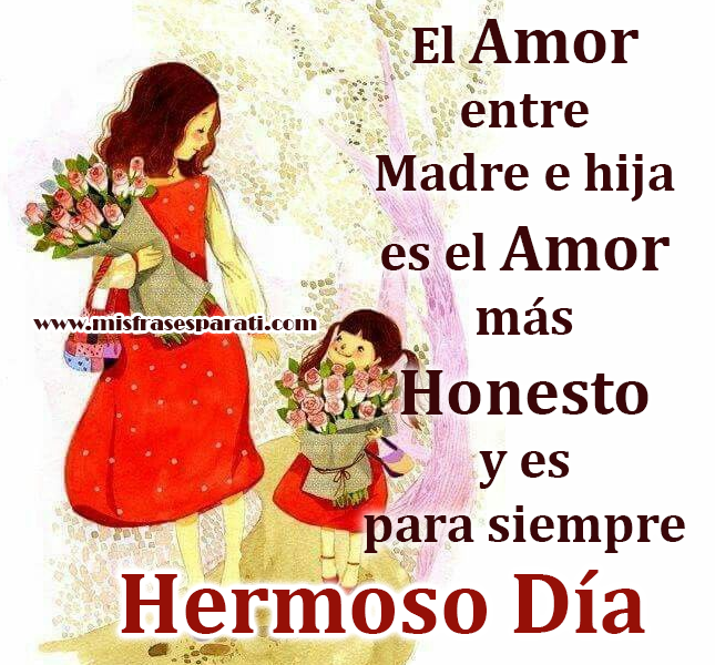 El Amor Entre Madre E Hija Mis Frases Para Ti