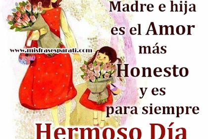 Frases Amor De Madre E Hija
