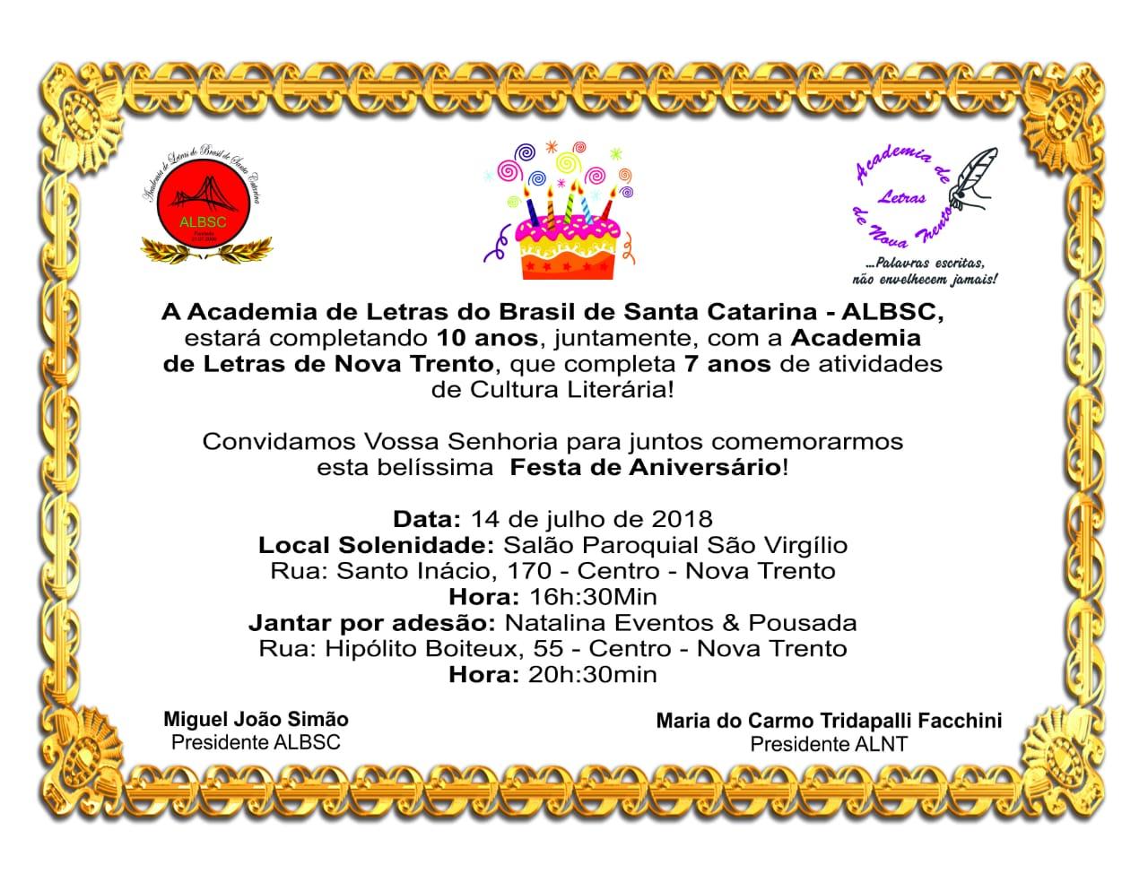 264848e360c Santa Catarina em festa! 10 Anos de trabalho em prol da literatura e das  artes. ANIVERSÁRIO DA ALB-SC
