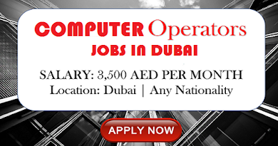 Vacancies in Dubai for computer operators