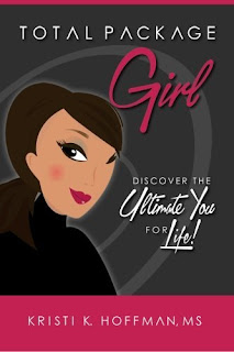 Total Package Girl: Discover the Ultimate You For Life!