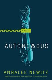 https://www.goodreads.com/book/show/28209634-autonomous?ac=1&from_search=true