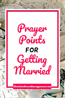 Prayer points for getting married