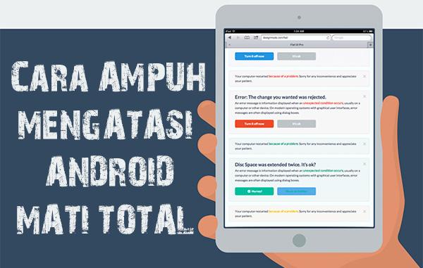 Jangkrek Cara Ampuh Mengatasi Android Mati Total