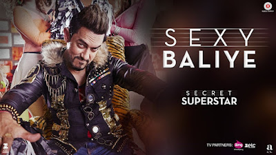 Sexy Baliye Lyrics: Another song from the movie Secret Superstar in the voice of Mika Singh and music is composed by Amit Trivedi and lyricsted by Kausar Munir.