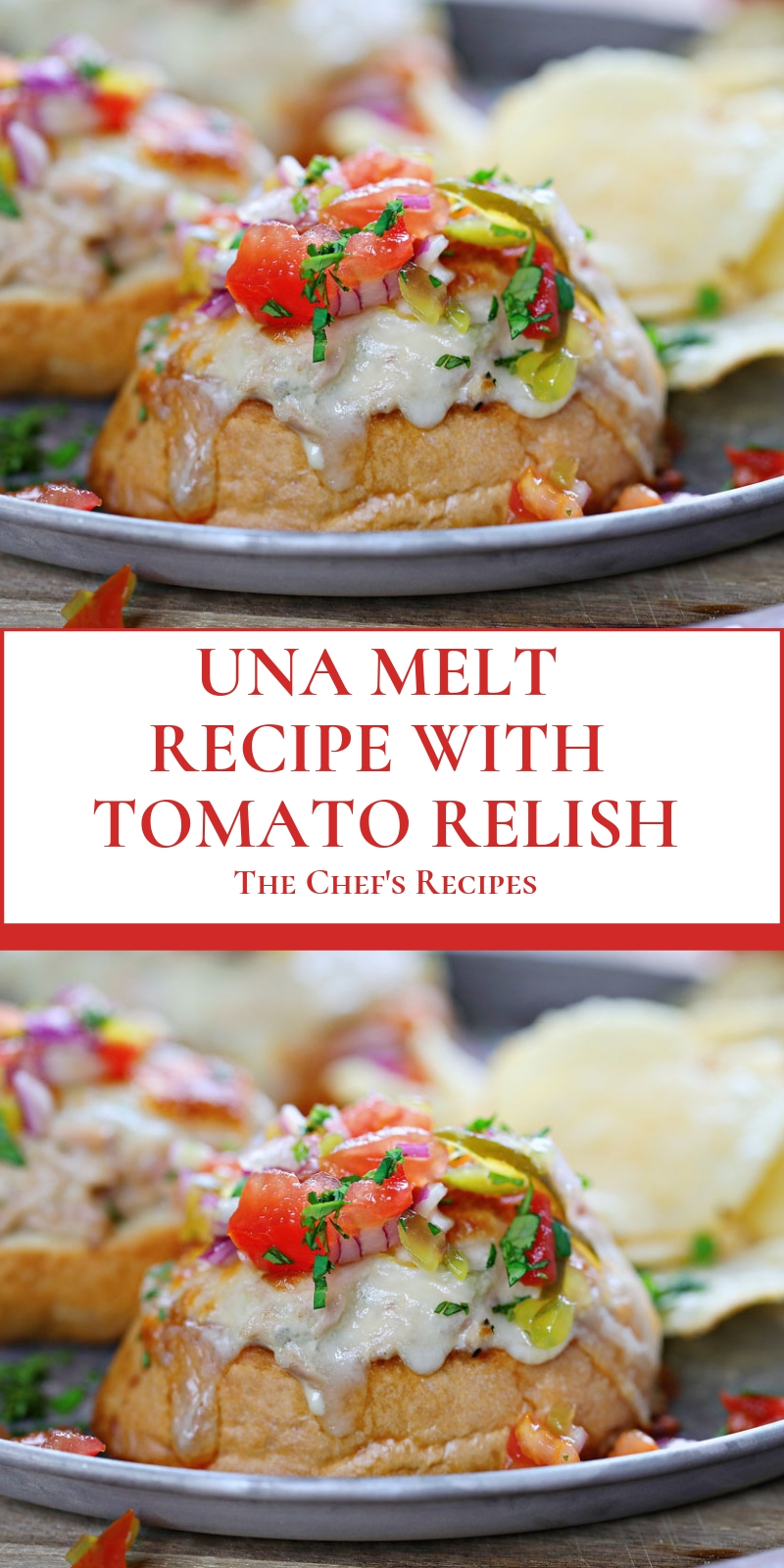 TUNA MELT RECIPE WITH TOMATO RELISH