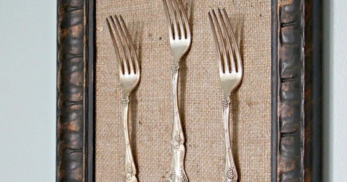 Only From Scratch: Framed Silverware Tutorial & Dining ...