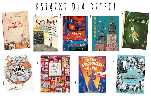 Książki dla dzieci i młodzieży oraz zestawy kreatywne dotyczące polskiej historii, nauki, przyrody, kultury...
