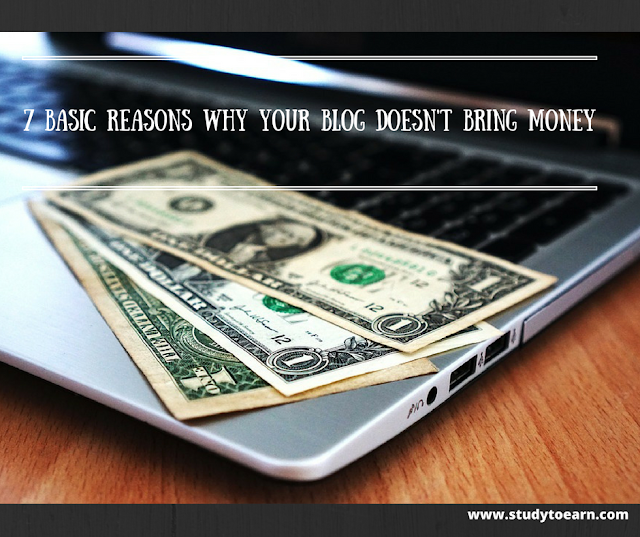 Basic Reasons Why Your Blog Doesn't Bring Money
