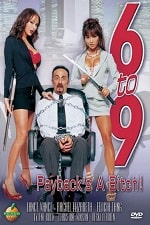 6 to 9 Paybacks a Bitch 2005 Movie Watch Online