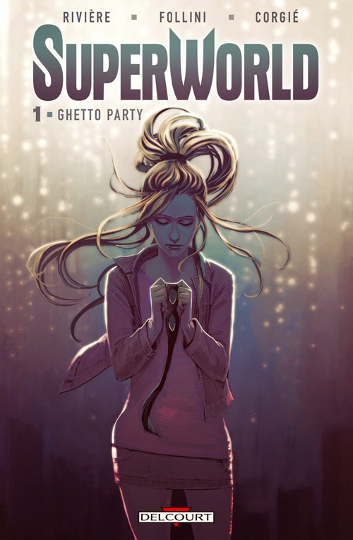 SuperWorld Tome 1 - Ghetto Party