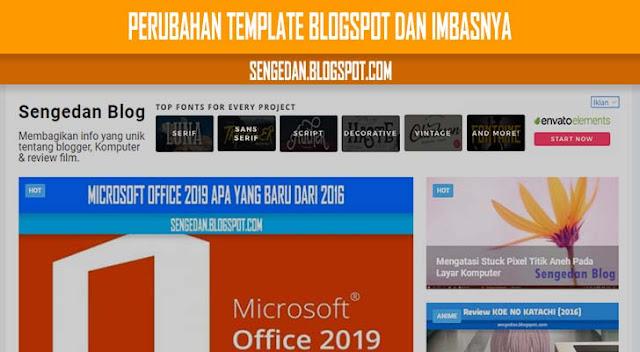 Perubahan Template Blogspot Dan Imbasnya