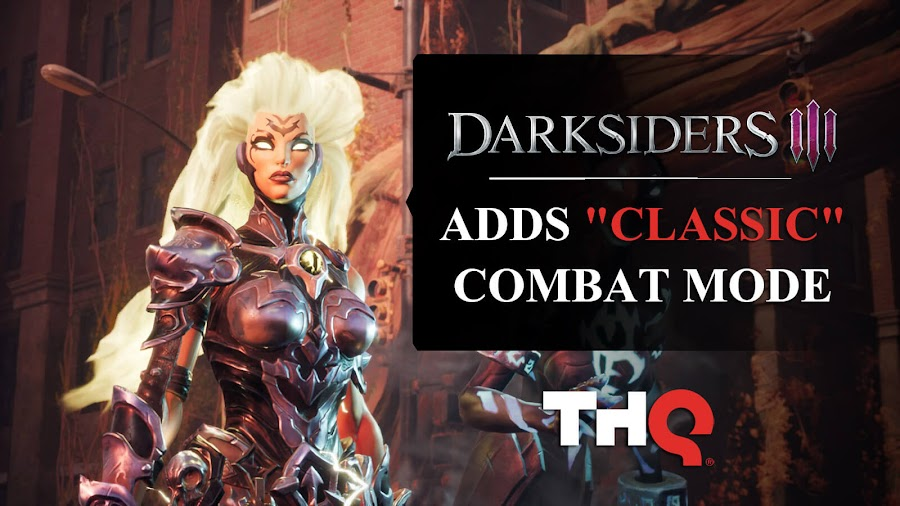 darksiders 3 classic combat mode patch