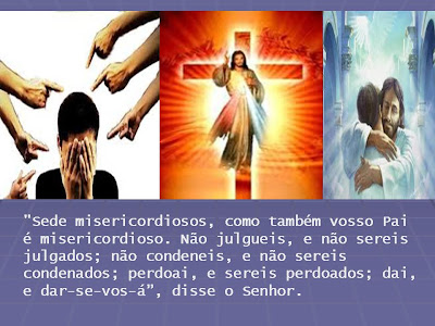 """Resultado de imagem para """"Sede misericordiosos, como também vosso Pai é misericordioso."""