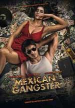 Mexican Gangster (2015) DVDRip Latino