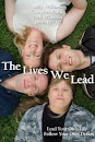 The Lives We Lead