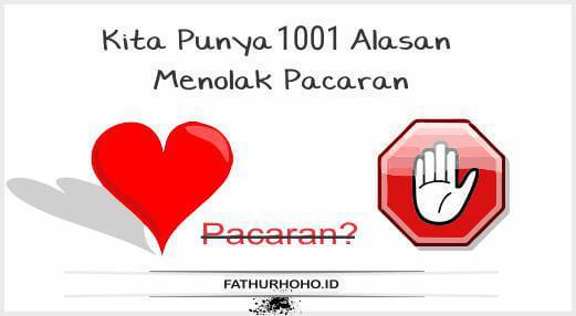 1001 Alasan Untuk Tidak Pacaran