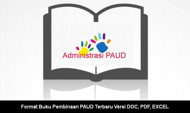 Format Buku Pembinaan PAUD Terbaru Versi DOC, PDF, EXCEL