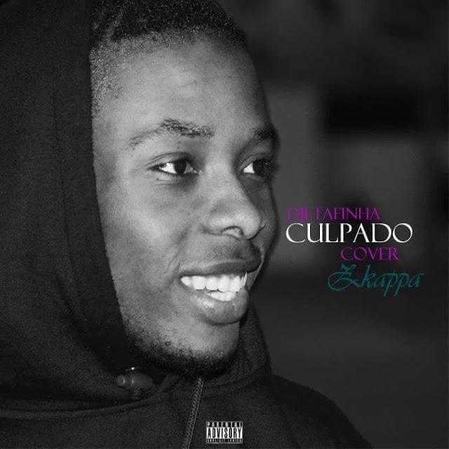 Zkappa - Culpado (Remix) | Download
