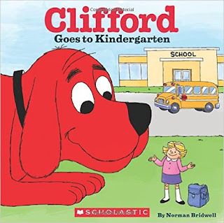 Clifford books, back to school books, books for starting kindergarten
