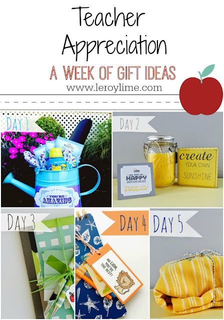 Teacher Appreciation - A Week of Gift Ideas for your Teachers! - LeroyLime
