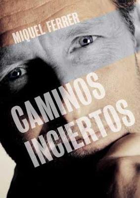 Reseña: Caminos inciertos de Miquel Ferrer (Bebookness, 2017)