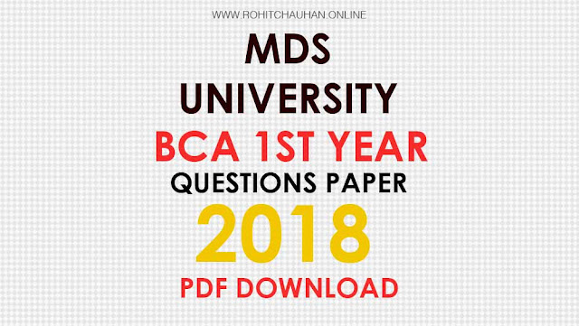 MDS University BCA 1st Year 2018 Question Paper Download PDF