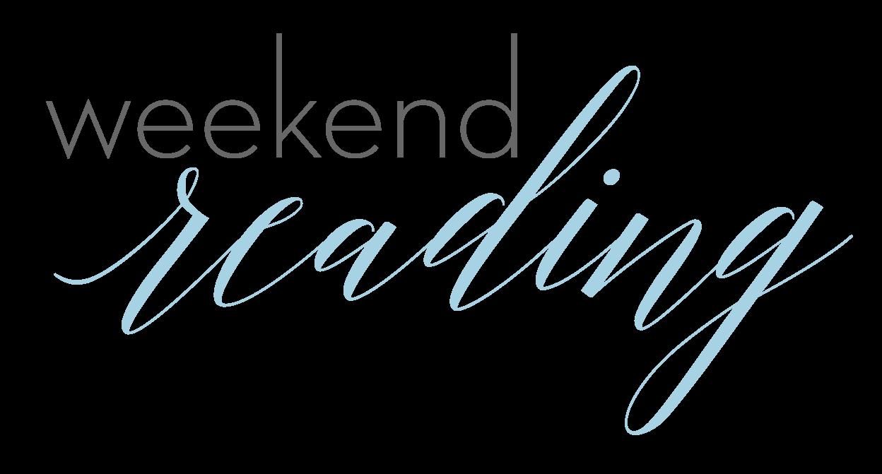 Weekend Reading + Weekend Sales