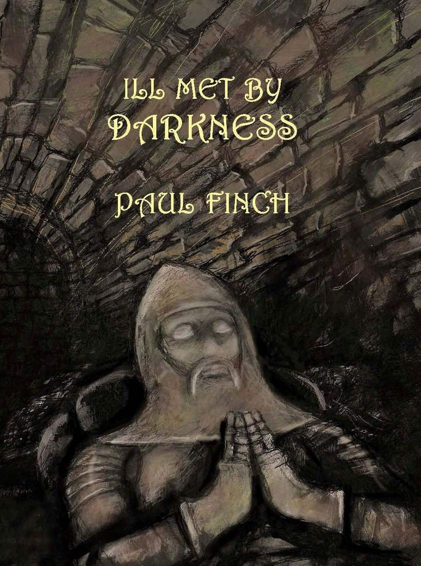 ILL MET BY DARKNESS