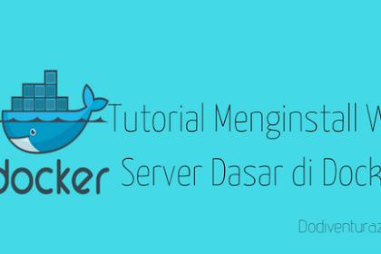 Tutorial Menginstall Web Server Dasar di Docker