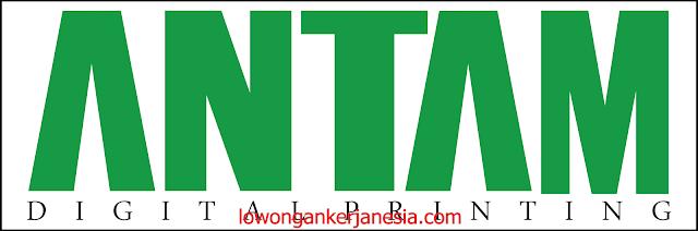 lowongankerjanesia.com ANTAM DIGITAL PRINTING