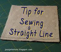 https://joysjotsshots.blogspot.com/2019/02/tip-for-sewing-straight-line.html