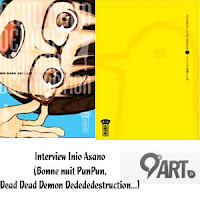 http://www.9emeart.fr/post/interview/manga/inio-asano-bonne-nuit-punpun-dead-dead-demon-dedededestruction-l-interview-6430