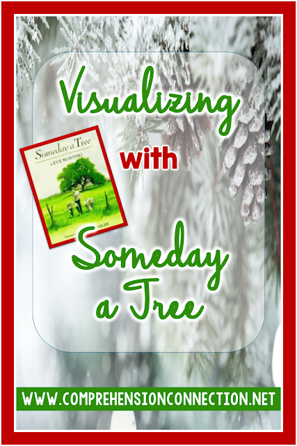 Visualizing improves reading comprehension and helps students gain a deeper understanding of the material they are reading. This post uses Someday a Tree to model visualizing. Freebie included.