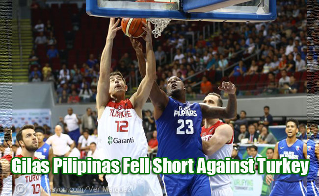 Gilas Pilipinas Fell Short Against Turkey