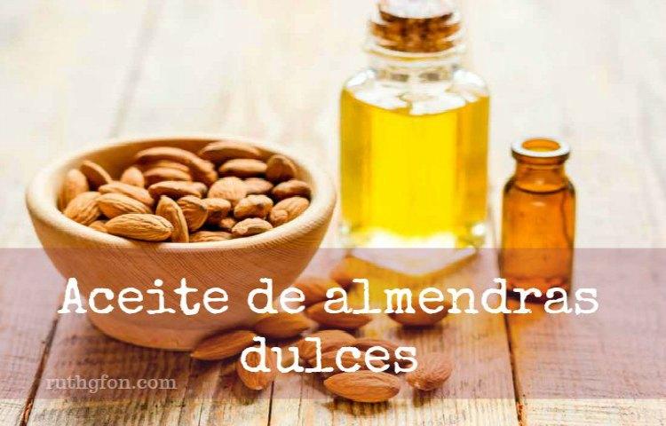 ACEITE DE ALMENDRAS DULCES. Propiedades y Beneficios.