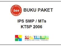 Kumpulan Buku Paket IPS SMP/MTs KTSP 2006 Lengkap