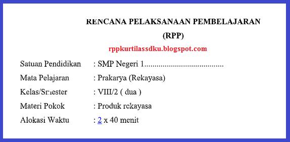 Rpp K13 Prakarya Kelas Viii Semester 2 Tahun 2019 Rpp Kurtilas Sd
