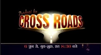 Zindagi Ke Crossroads tv serial new upcoming sony tv serial show, story, timing, TRP rating this week, actress, actors name with photos