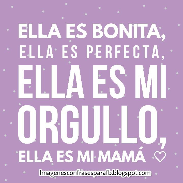 Imagenes Bonitas Frases Para Mama