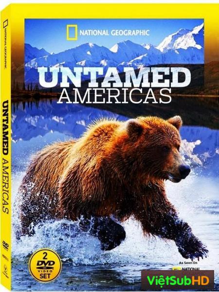 Châu Mỹ Hoang Dã Phần 2: Những Ngọn Núi